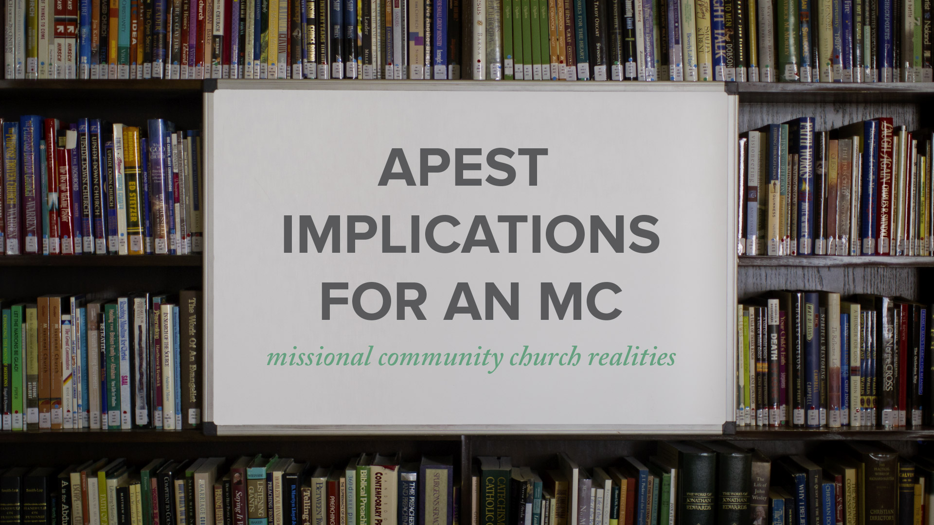 APEST Implications for a Missional Community