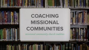 Coaching Missional Communities