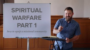 Spiritual Warfare | Part 1