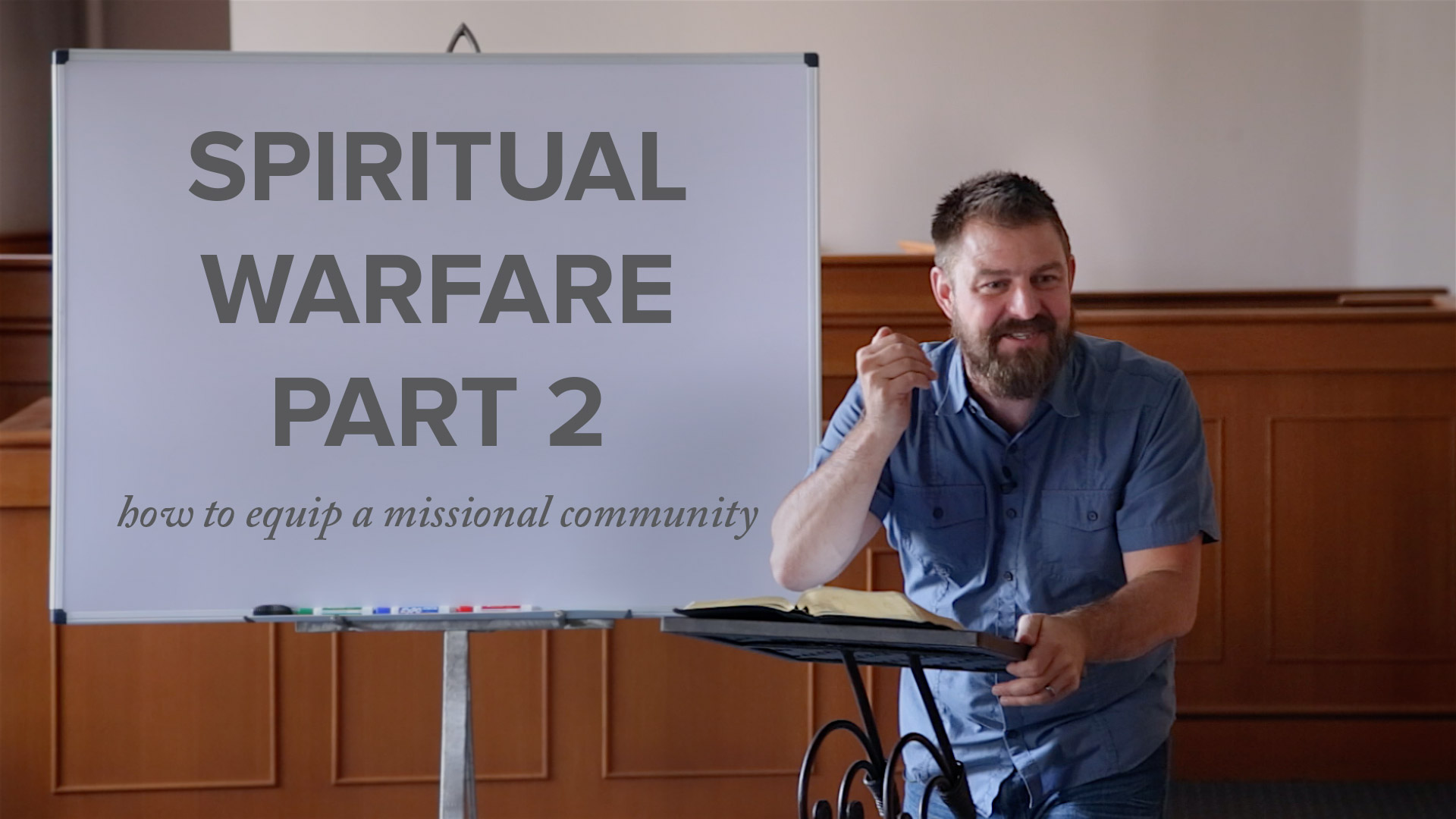 Spiritual Warfare, Part 2