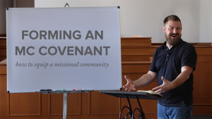 Forming a Missional Community Covenant