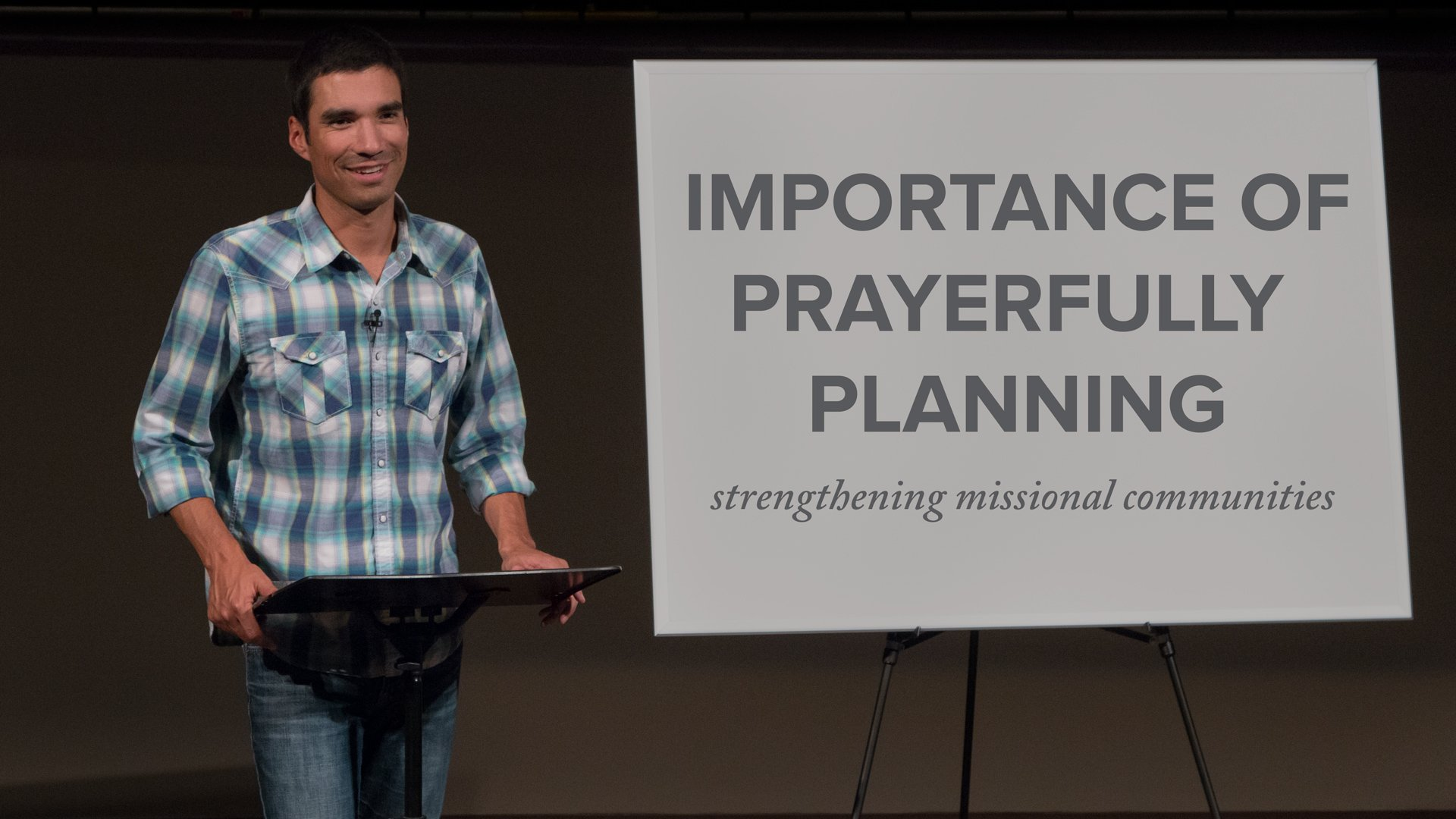 Importance of Prayerfully Planning