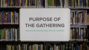 Purpose of the Gathering