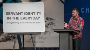 Servant Identity in the Everyday