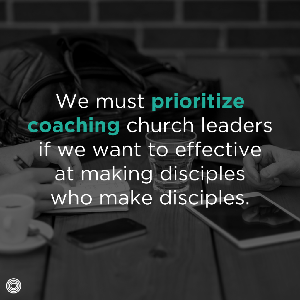 Prioritize coaching church leaders