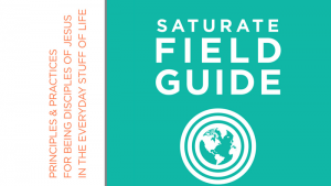 Saturate Field Guide Resource | saturatetheworld.com