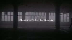 Church Isn't Just for Sunday