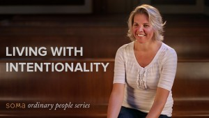 Living with Intentionality