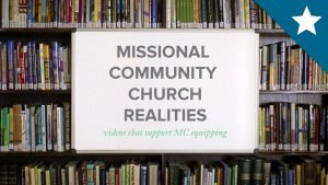Missional Community Church Realities