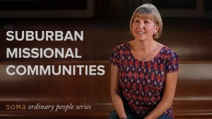 Suburban Missional Communities, Part 2