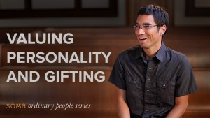 Valuing Personality and Gifting
