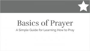 Basics of Prayer