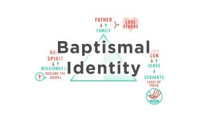 Baptismal Identity