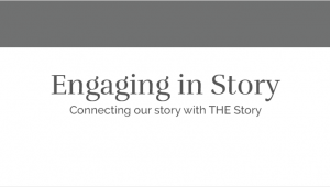 Engaging in Story