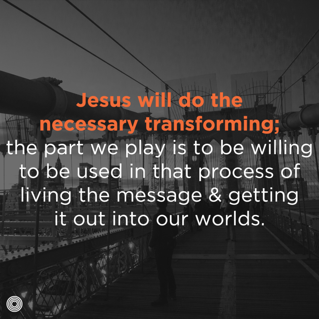 Jesus will do the necessary transforming