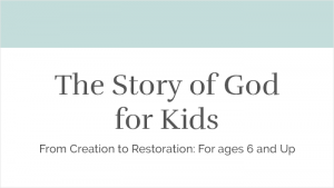 The Story of God for Kids