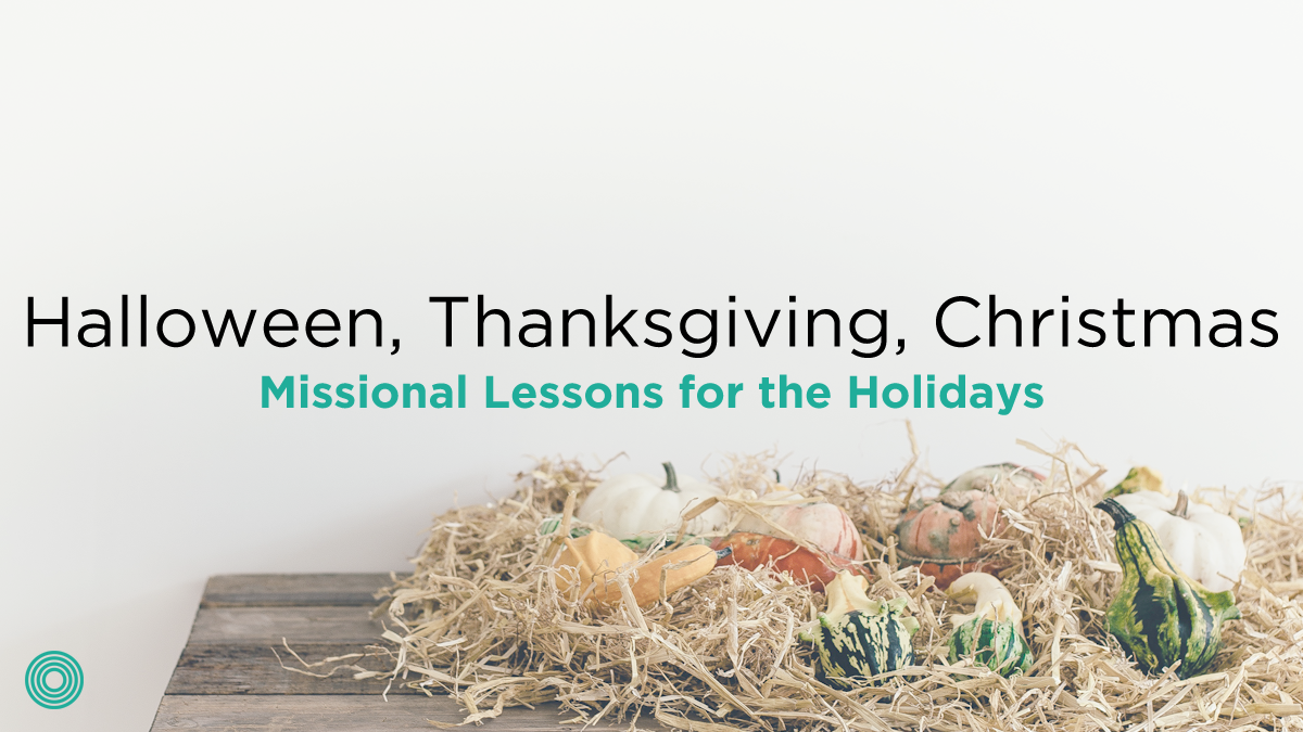 missional-lessons-for-the-holidays