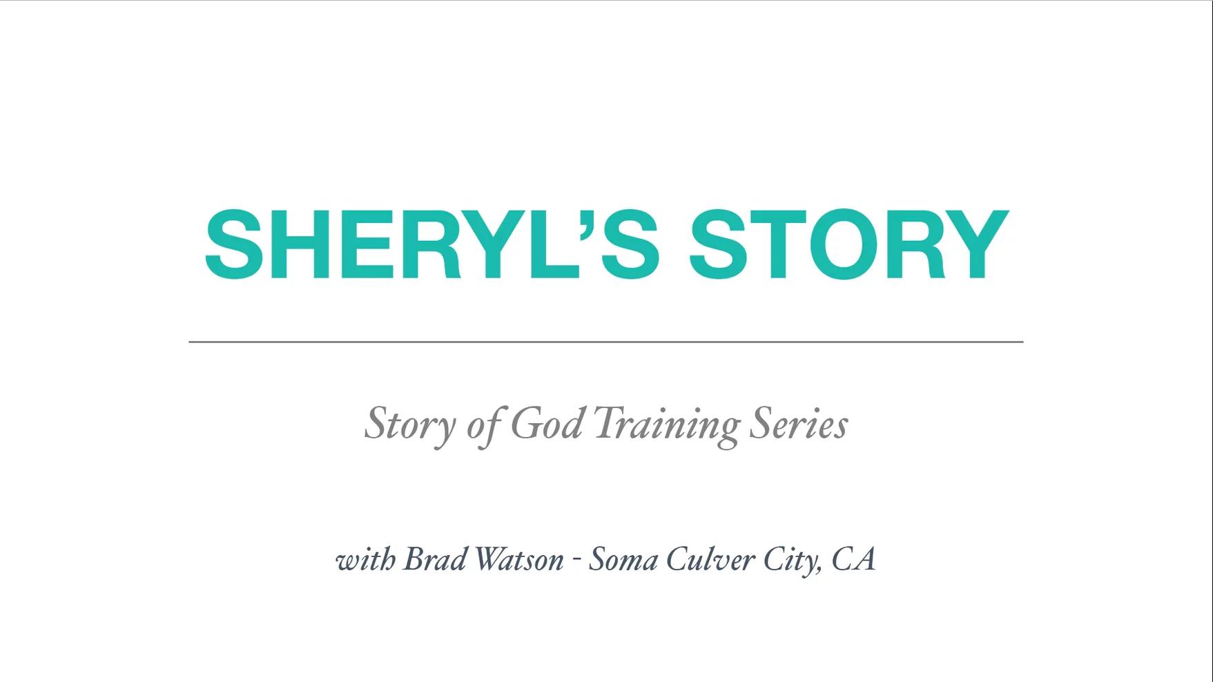 2 - Sheryl's Story