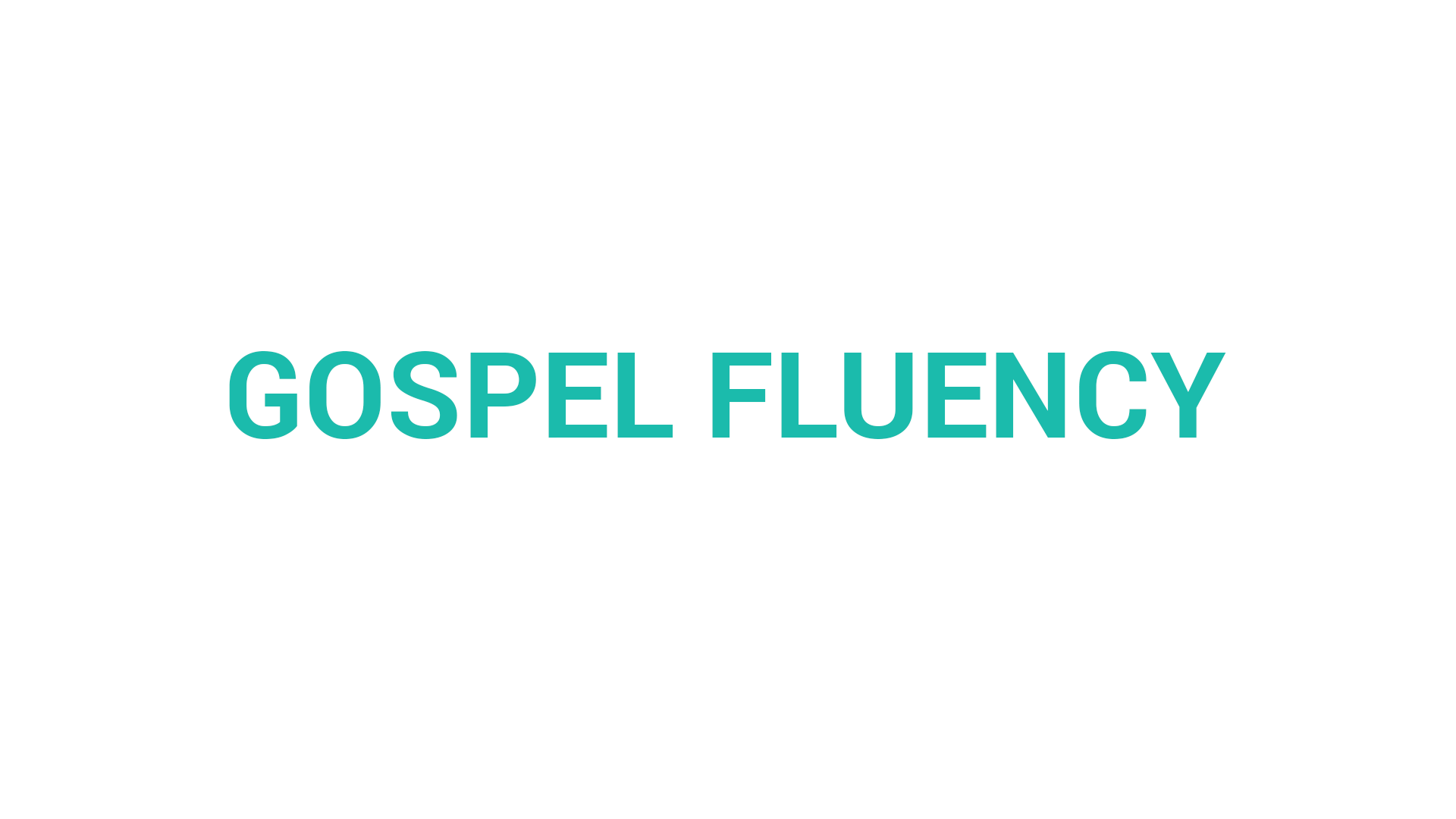What is Gospel Fluency