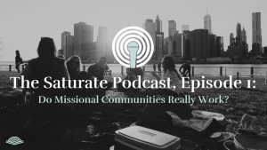 Episode 001: Do Missional Communities Really Work?