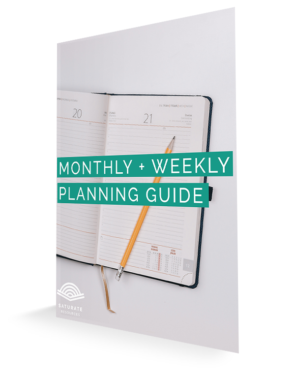 Monthly and Weekly Planning Guide | Saturatetheworld.com
