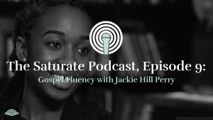 Episode 009: Gospel Fluency with Jackie Hill Perry