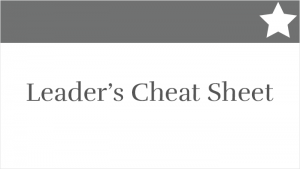 Leader's Cheat Sheet