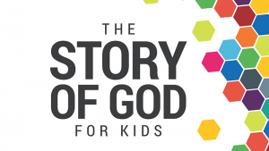 Story of God for Kids Curriculum
