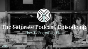 Episode 014: How to Prayerfully Plan