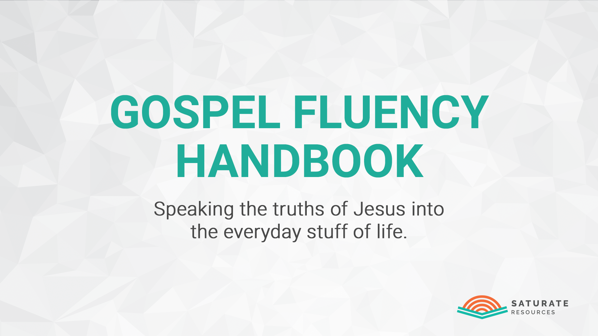 Gospel Fluency Handbook Series