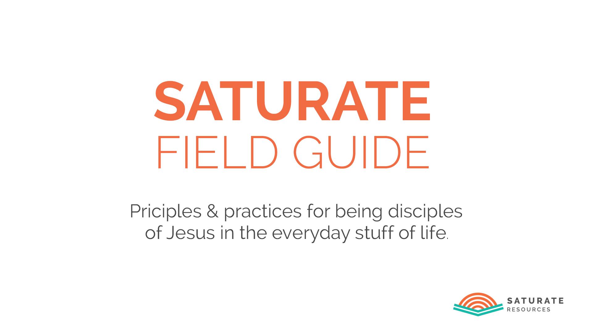 Saturate Field Guide Series