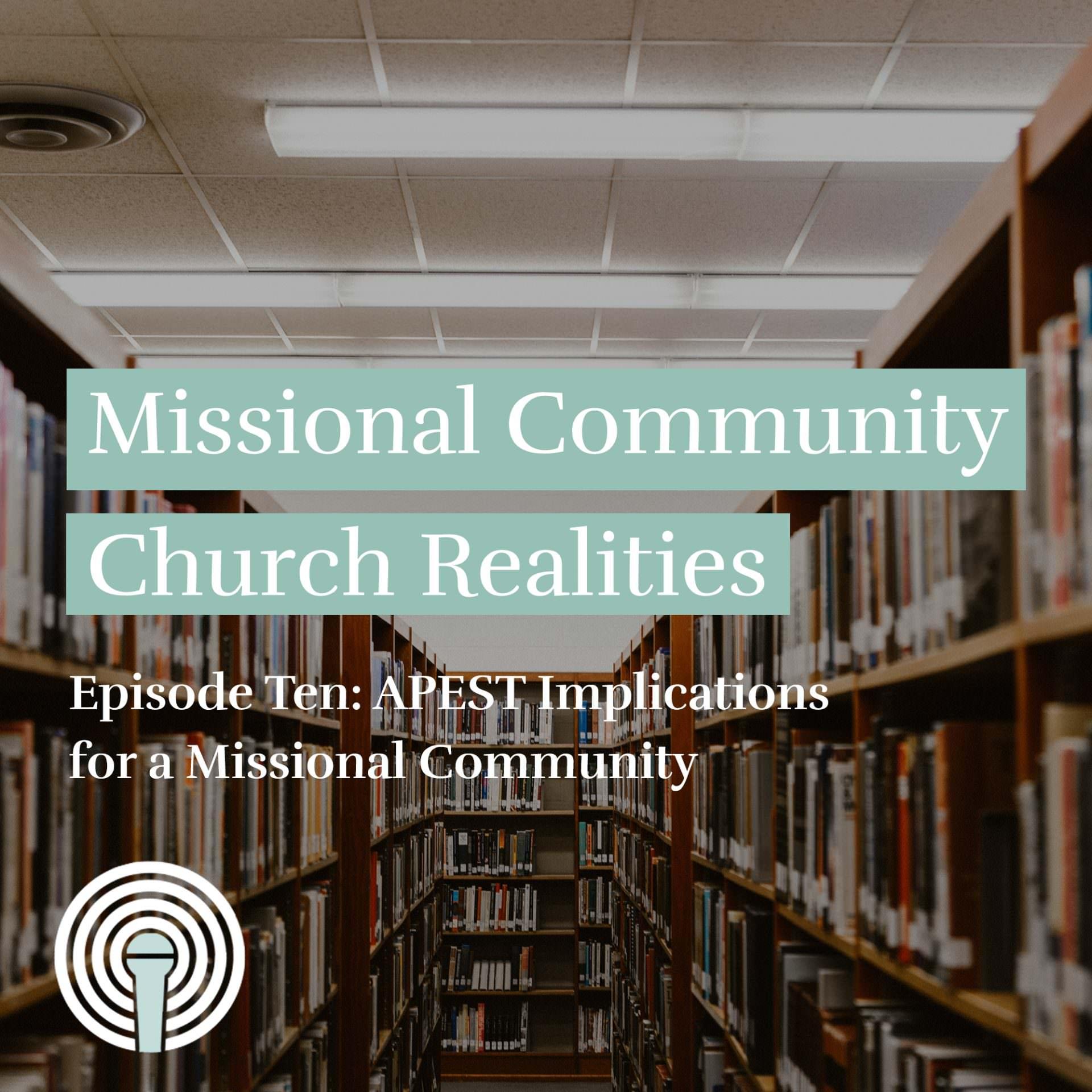 10 APEST Implications for MC | MC Church Realities (AUDIO)