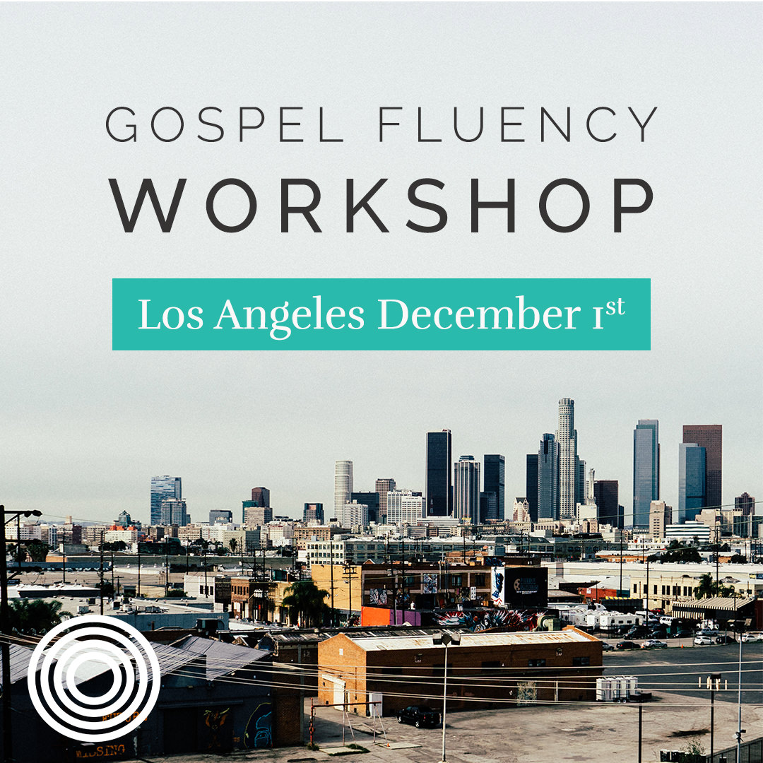Los Angeles Gospel Fluency Workshop with Saturate's Jeff Vanderstelt
