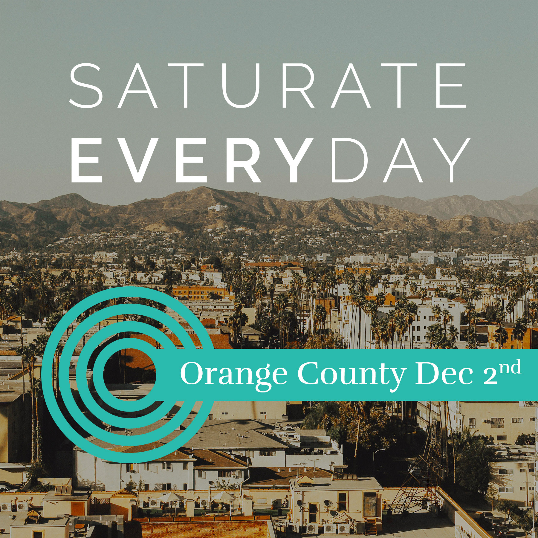 Orange County Saturate Everyday