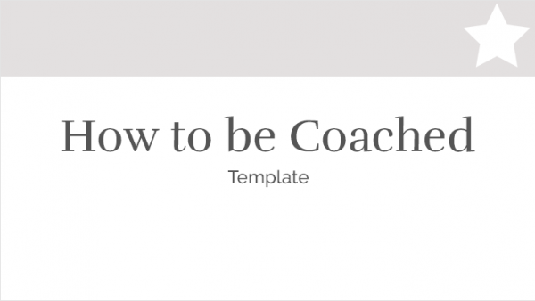 how to be coached