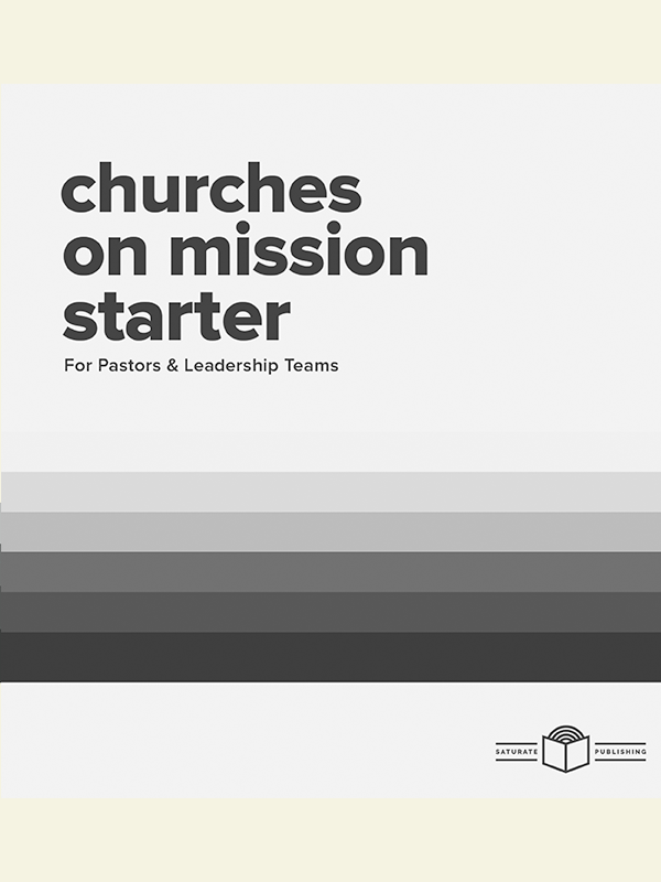 Churches on Mission Starter for pastors and leaders