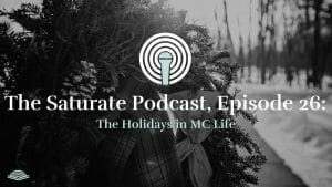Episode 026: The Holidays in MC Life