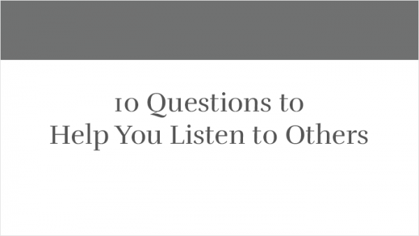10 Questions to Help You Listen to Others thumb