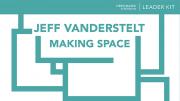 making space leader kit by jeff vanderstelt