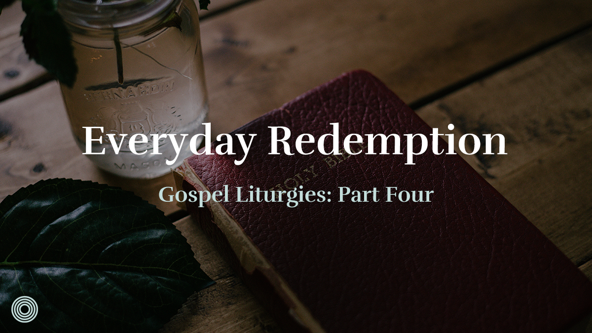 Everyday Redemption | Saturate