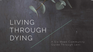 Living through Dying by Brad Watson