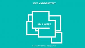 Am I Wise? Resource | Saturatetheworld.com