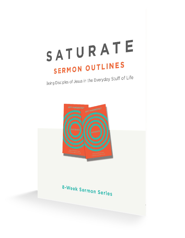 Saturate Sermon Outlines | Saturate