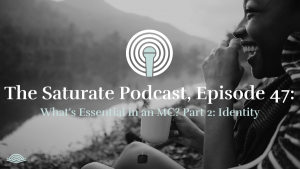 Episode 047: What's Essential to an MC? Part 2: Identity