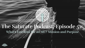 Episode 052: What's Essential to an MC? Part 7: Mission and Purpose