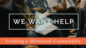 Leading a Missional Community