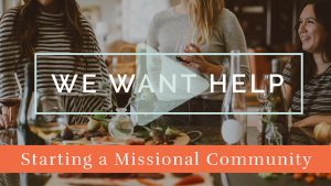 Starting a Missional Community