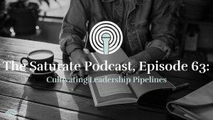 Episode 063: Cultivating Leadership Pipeline