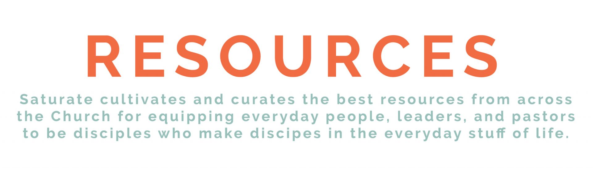 Resources   Saturate the World