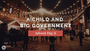 A Child and Big Government
